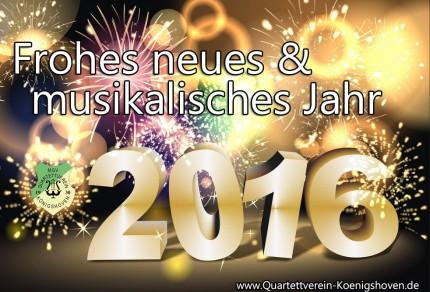 Der MGV Quartettverein 1930 Königshoven e. V. wünscht ein frohes neues & musikalisches Jahr 2016!